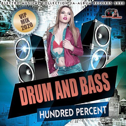 Hundred Percent Drum And Bass (2020)