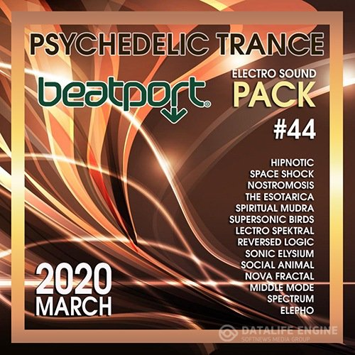 Beatport Psychedelic Trance: Electro Sound Pack #44 (2020)