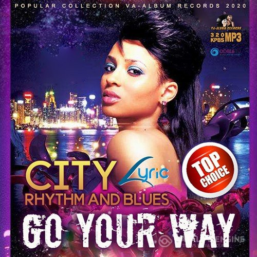 Go Your Way: City RnB Lyric (2020)