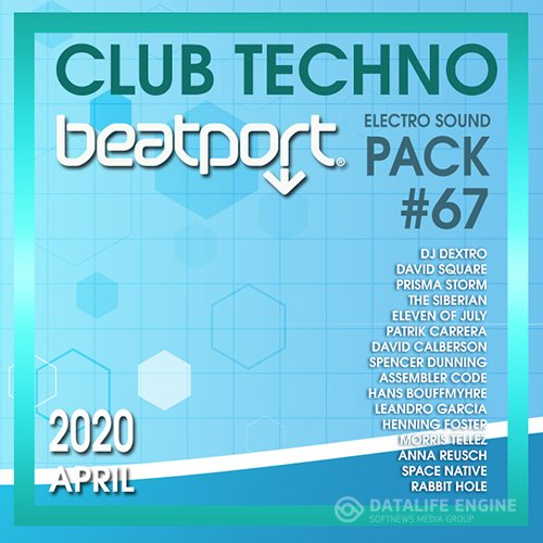Beatport Club Techno: Electro Sound Pack #67 (2020)
