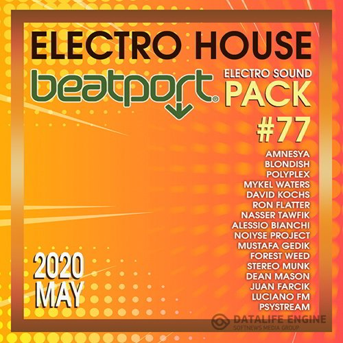 Beatport Electro House: Sound Pack #77 (2020)
