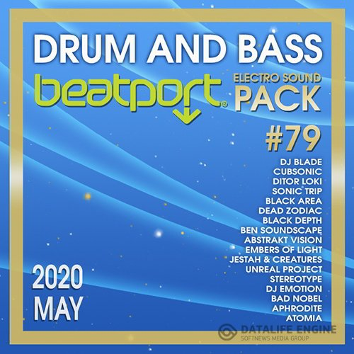 Beatport Drum And Bass: Electro Sound Pack #79 (2020)