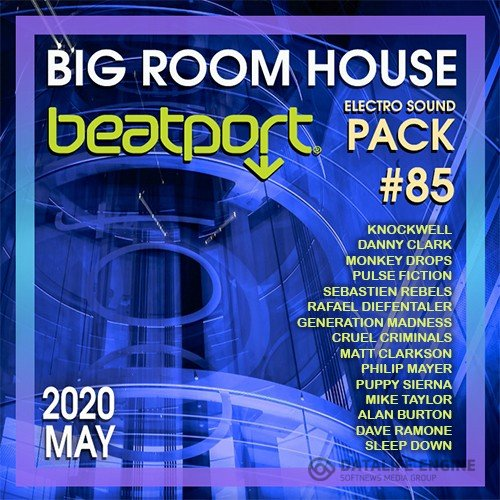 Beatport Big Room House: Sound Pack #85 (2020)