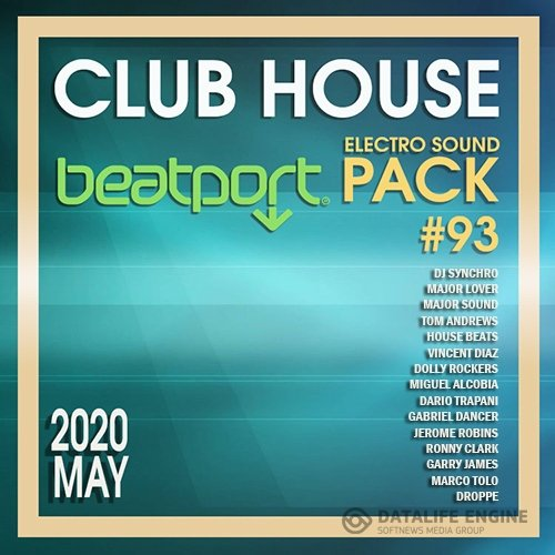 Beatport Club House: Electro Sound Pack #93 (2020)