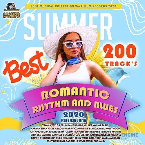 Romantic RnB: 200 Best Summer Songs (2020)