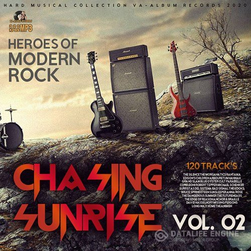 Chasing Sunrise: Heroes Of Modern Rock Vol.02 (2020)