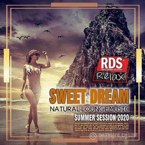 Sweet Dream: Natural Lounge Music (2020)
