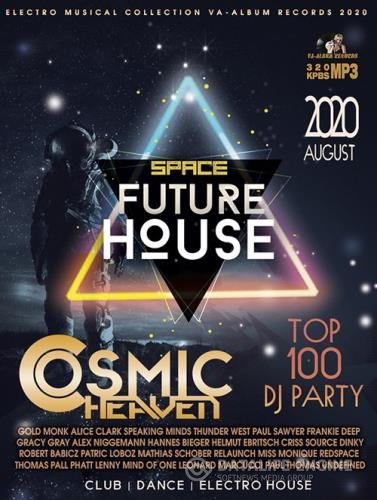 Cosmic Heaven: Future House (2020)