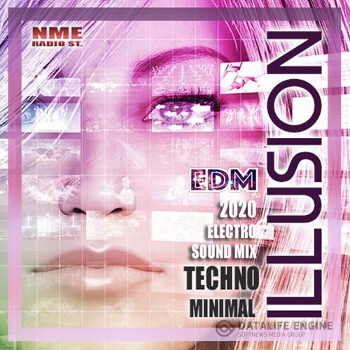 Illusion: Techno Sound Mix (2020)