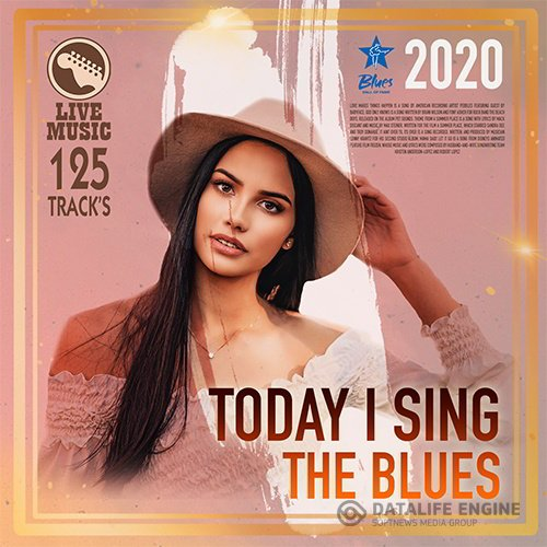 Today Sing The Blues (2020)