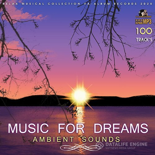 Ambient Sounds: Music For Dreams (2020)