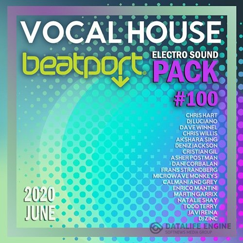 Beatport Vocal House: Sound Pack #100 (2020)