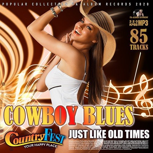 Cowboy Blues: Country Fest Music (2020)