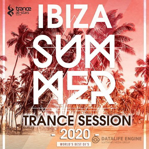 Ibiza Summer Trance Session (2020)
