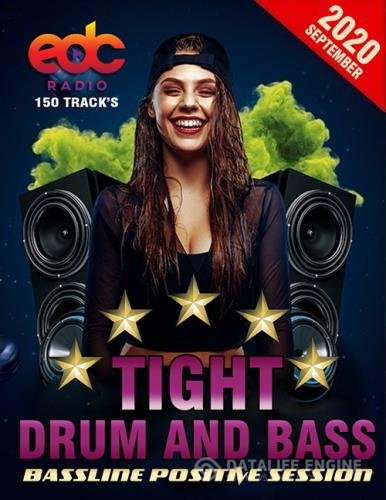 Tight Drum And Bass: Bassline Positive Session (2020)
