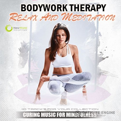 Bodywork Therapy Music (2020)