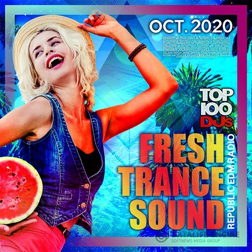Fresh Sound Trance Mix (2020)