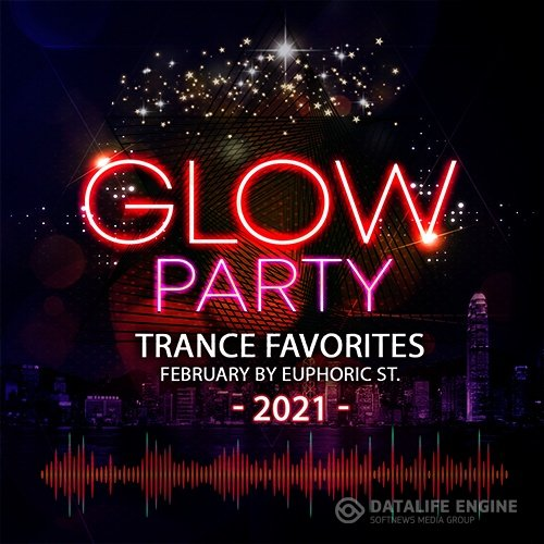 Glow Party: Trance Favorites (2021)
