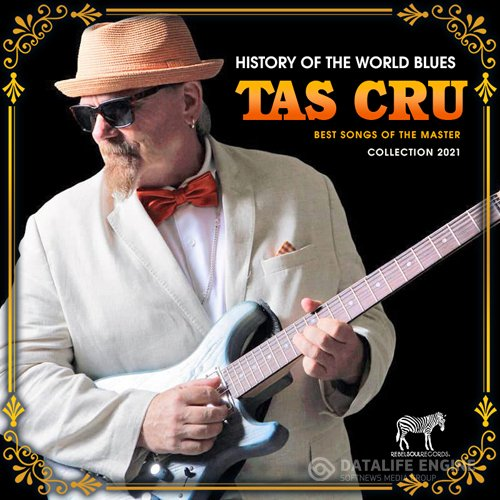 Tas Cru - Best Songs Of The Master (2021)