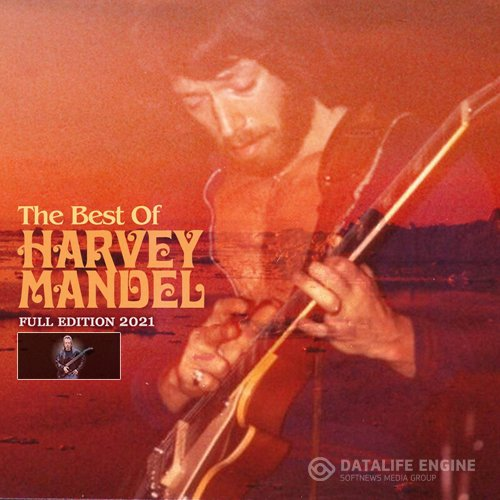 Hаrvеу Mаndеl - The Best Of Harvey Mandel (2021)