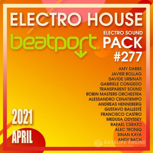 Beatport Electro House: Sound Pack #277 (2021)