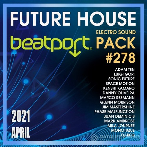 Beatport Future House: Electro Sound Pack #278 (2021)