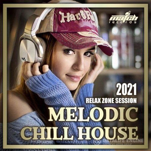 Melodic Chill House (2021)