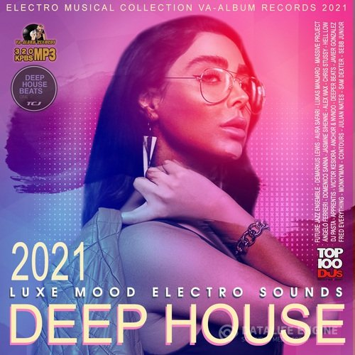 Deep House: Luxe Mood Electro Sound (2021)