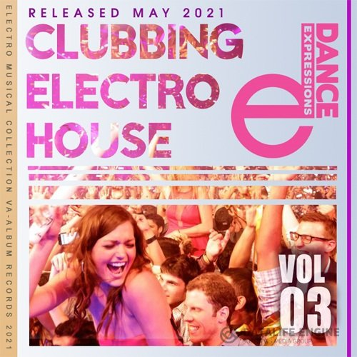 E-Dance: Clubbing Electro House Vol.03 (2021)